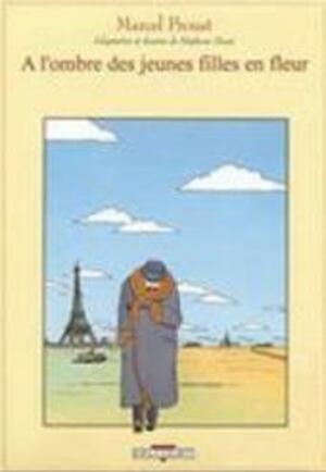 Á l'ombre des jeunes filles en fleurs - Marcel Proust ...