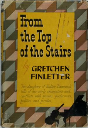 From the top of the stairs - Gretchen Damrosch Finletter