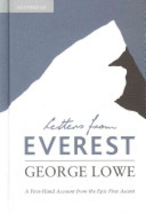 Letters from Everest - George Lowe