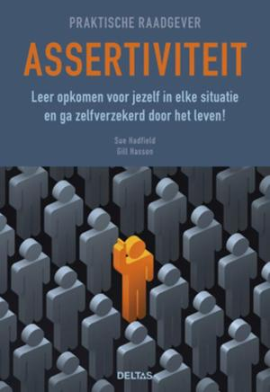 Assertiviteit - Sue Hadfield, Gill Hasson
