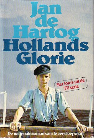 Hollands glorie - Jan de Hartog