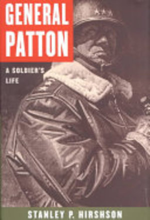 General Patton - Stanley Hirshson