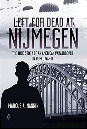Left for Dead at Nijmegen - Marcus A. Nannini