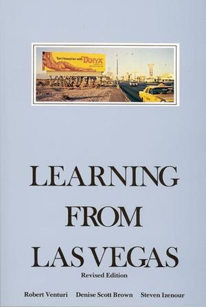 Learning from Las Vegas - Robert Venturi, Denise Scott Brown