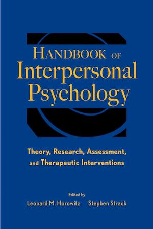 Handbook of Interpersonal Psychology - Leonard M. Horowitz