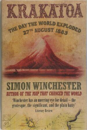 The Day the World Exploded - Simon Winchester