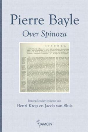 Over Spinoza - P. Bayle