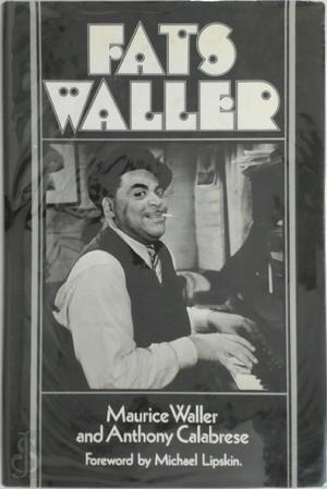 Fats Waller - Maurice Waller, Anthony Calabrese