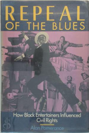 Repeal of the Blues - Alan Pomerance
