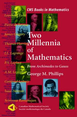 Two Millennia of Mathematics - George M. Phillips