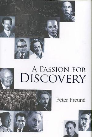 A Passion for Discovery - Peter Freund