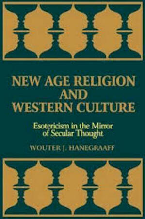 New Age Religion and Western Culture - Wouter J. Hanegraaff