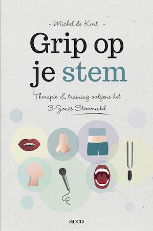 Grip op je stem - Michel de Kort