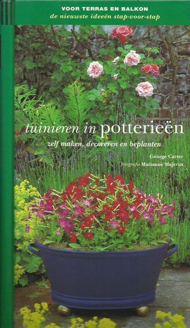 Tuinieren in potterieën - George Carter, Toria Leitch, P.M. Den Engelse