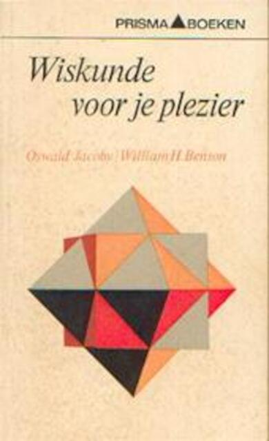 Wiskunde voor je plezier - Oswald Jacoby, William H. Benson