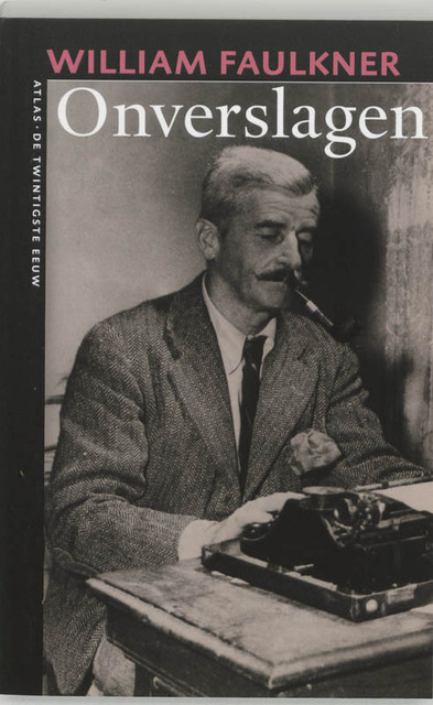 Onverslagen - William Faulkner