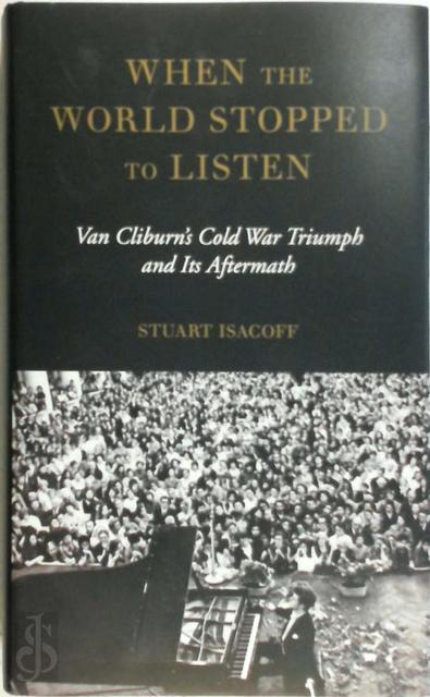 When the World Stopped to Listen - Stuart Isacoff