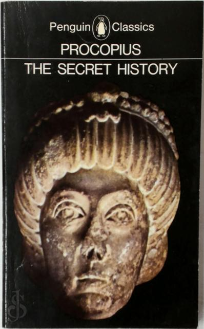 The secret history - Procopius, Geoffrey Arthur Williamson