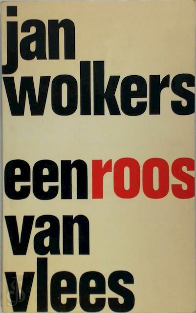 Een Roos Van Vlees Jan Wolkers Isbn 9789029091442