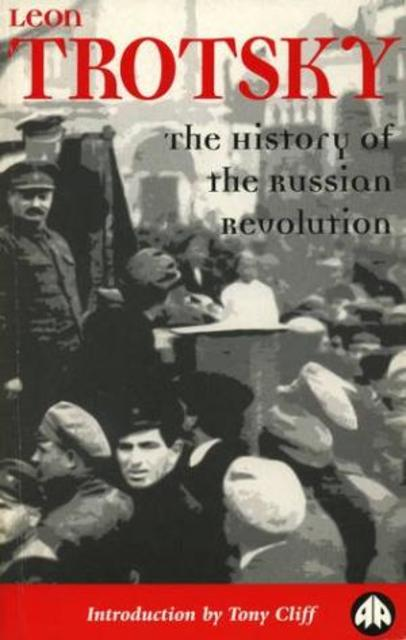 The history of the Russian Revolution - Leon Trotsky