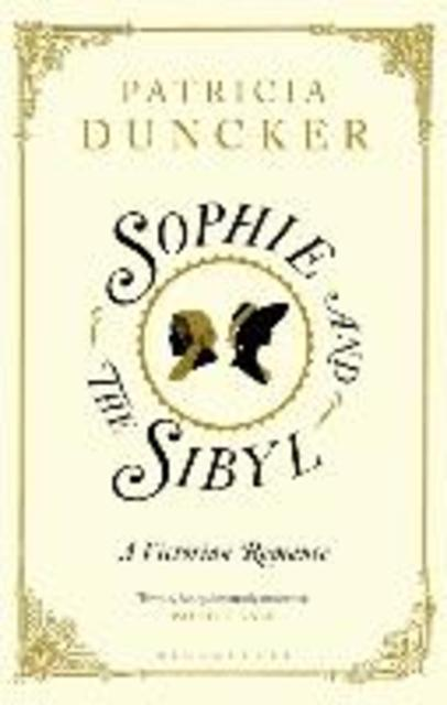 Sophie and the Sibyl - Patricia Duncker