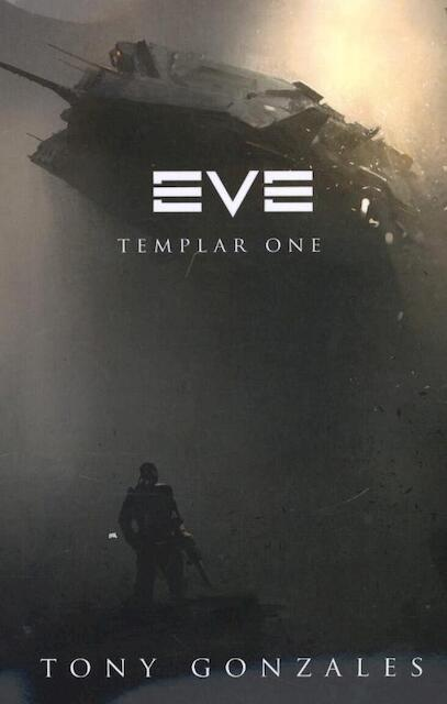 Eve: Templar One - Tony Gonzales