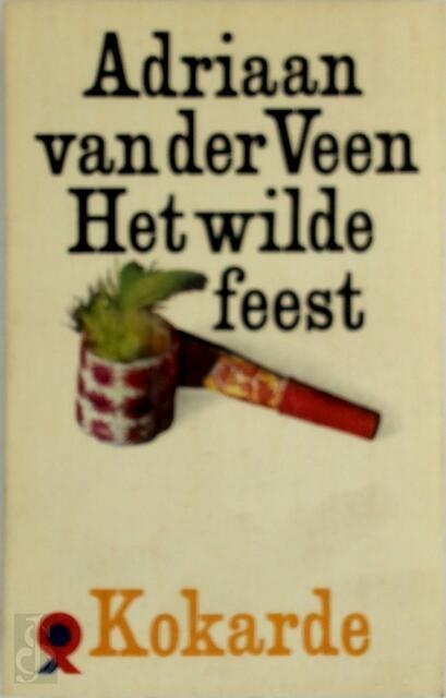 Het Wilde Feest Adriaan Van Der Veen De Slegte