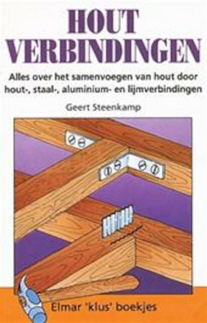 Houtverbindingen Geert Steenkamp Geert Steenkamp Isbn