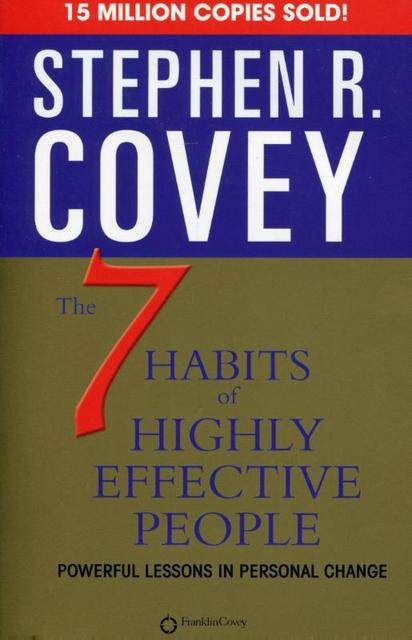 7 habits of highly effective people - Covey S