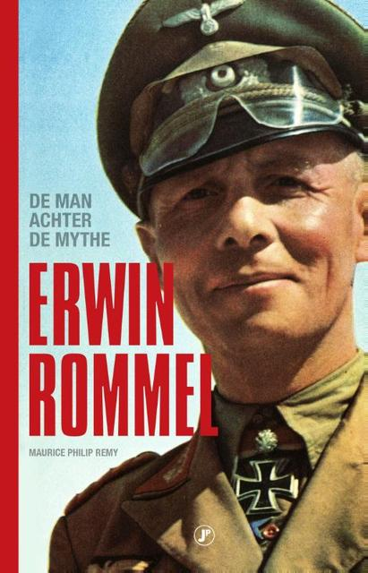 Erwin Rommel - Maurice Philip Remy