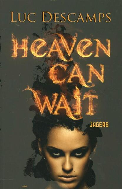 Heaven can wait - Jagers - Luc Descamps