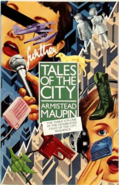 Further Tales of the City - Armistead Maupin