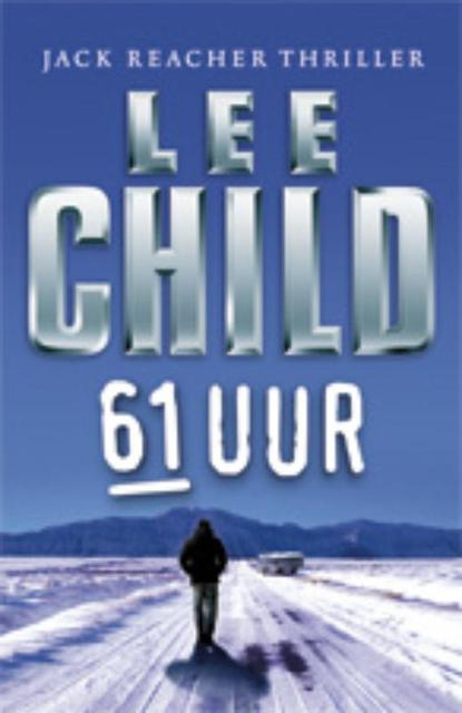 61 Uur - Lee Child