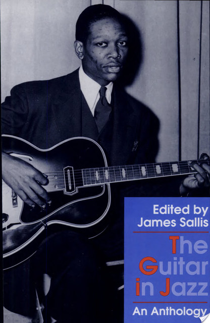 The Guitar in Jazz - James Sallis