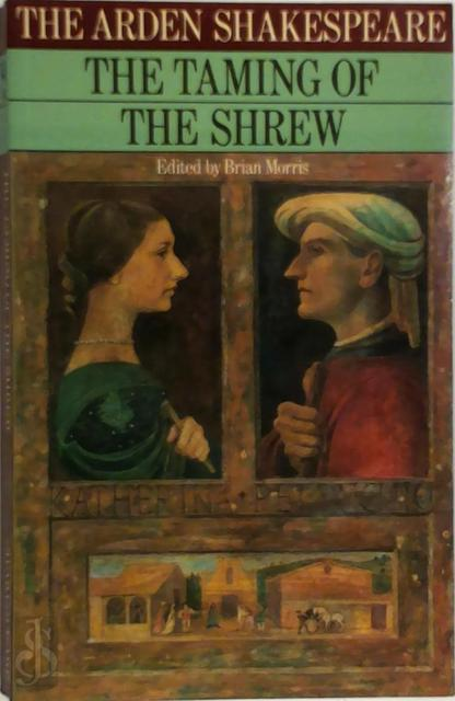 The taming of the shrew - William Shakespeare, Brian Robert Morris
