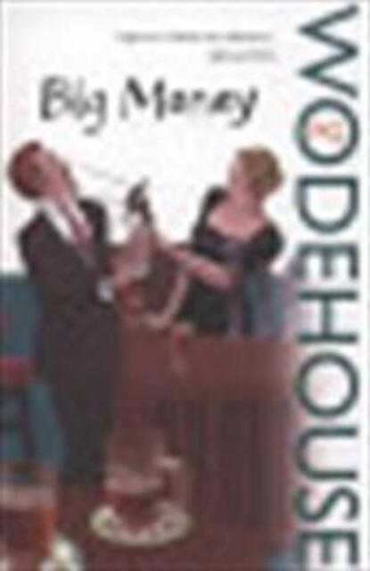 Big Money - P.G. Wodehouse