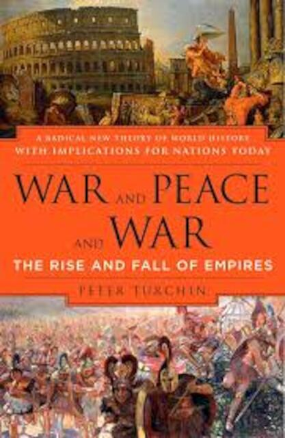 War and Peace and War - Peter Turchin