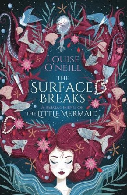 The Surface Breaks - louise o'neill