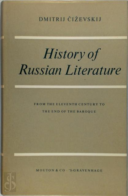 History of the Russian Literature - Dmitrij Cizevskij