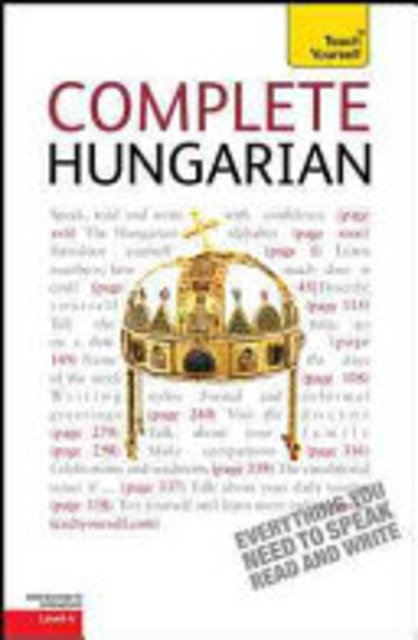 Complete Hungarian: A Teach Yourself Guide - Zsuzsa Pontifex