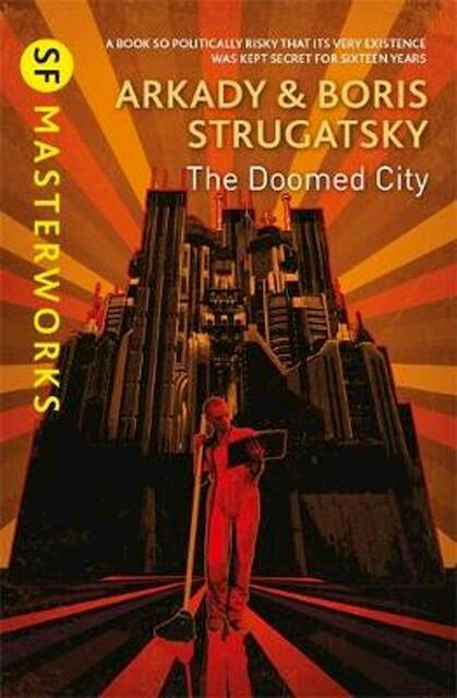 The Doomed City - Arkady Strugatsky, Boris Strugatsky
