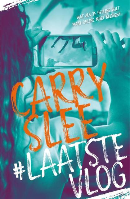 #LaatsteVlog - Carry Slee