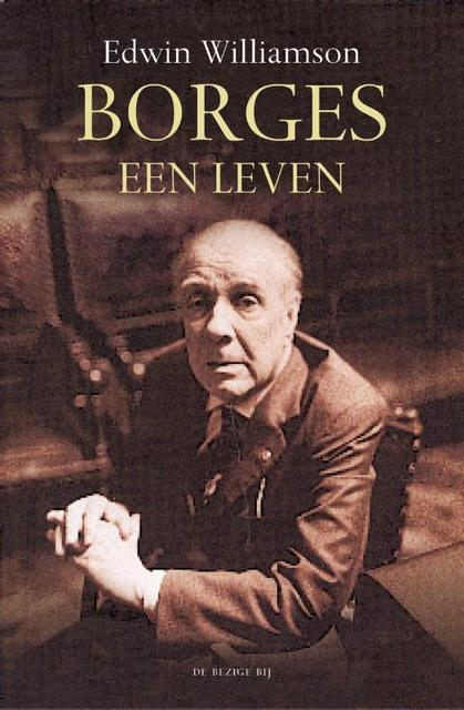 Borges, een leven - Edwin Williamson