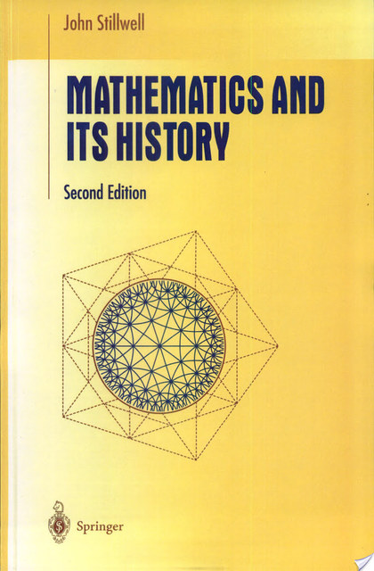 Mathematics and Its History - John Stillwell