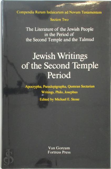 Jewish Writings of the Second Temple Periode - Michael E. Stone