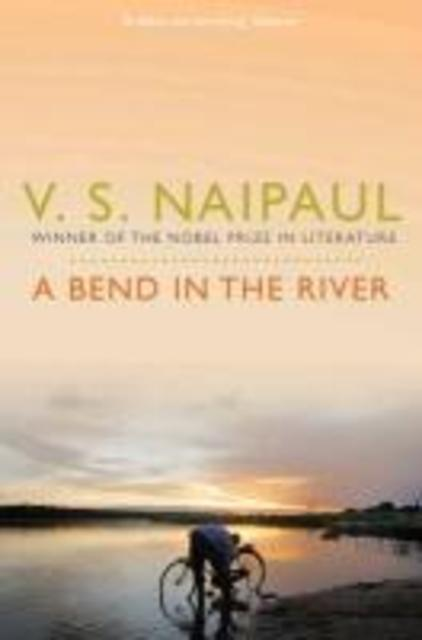 Bend in the River - V Naipaul