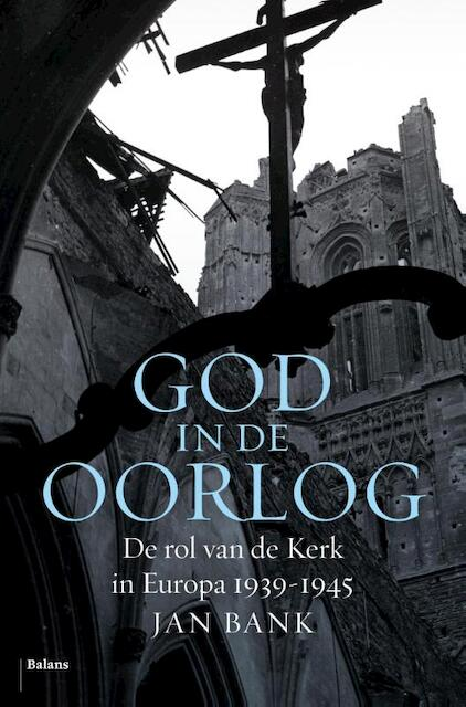 God in de oorlog - Jan Bank