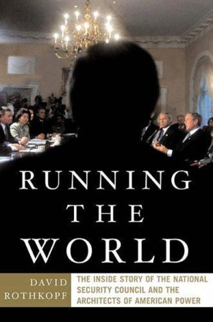 Running the World - David Rothkopf