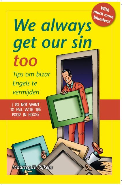 We always get our sin too - M.H. Rijkens