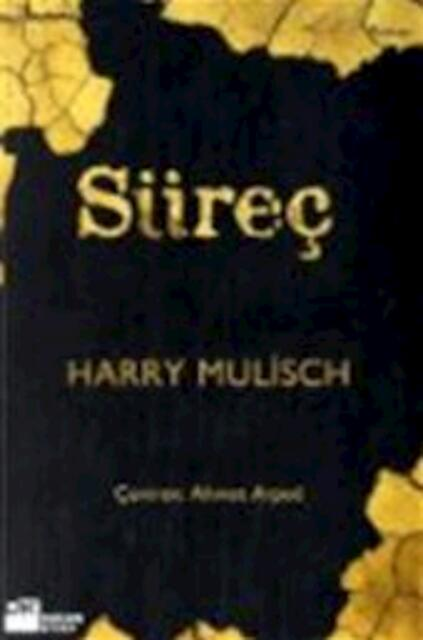 Süreç De Procedure Harry Mulisch De Slegte